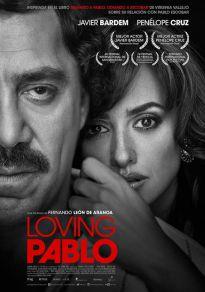Cartel de la película Loving Pablo