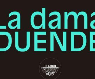 La dama duende -Compañía Nacional de Teatro Clásico