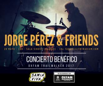 'Jorge Pérez & Friends' Concierto solidario. En beneficio de Oxfam Trailwalker 2017