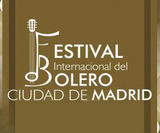 Festival Internacional del Bolero Ciudad de Madrid