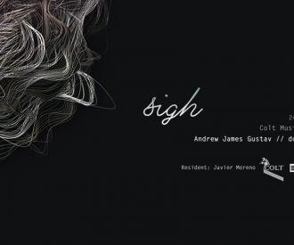SIGH - Andrew James Gustav - Colt Music Night