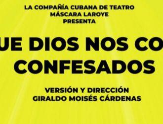 Que Dios nos coja confesados