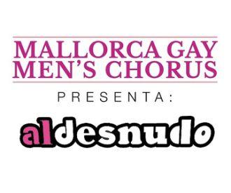 Al desnudo - Mallorca Gay Men's Chorus