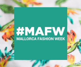 Mallorca Fashion Week #Mafw