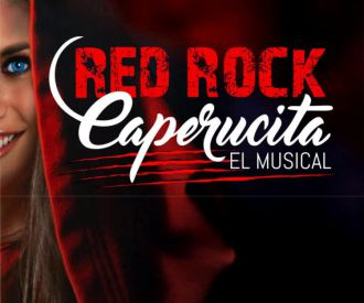 Red Rock Caperucita el Musical