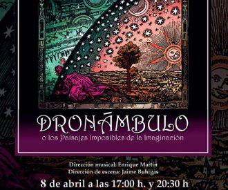 Dronámbulo - Coro de Jóvenes Villa de las Rozas y Coro las Veredas