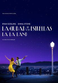 Cartel de la película La La Land. La ciudad de las estrellas
