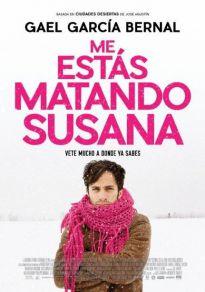 Cartel de la película Me estás matando Susana