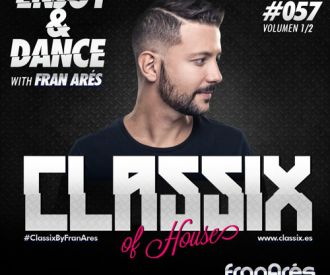 Fran Ares - Classix of House