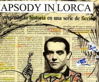 Rhapsody in Lorca