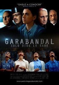 Cartel de la película Garabandal, solo Dios lo sabe