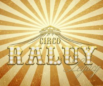 Circo Raluy Legacy -background