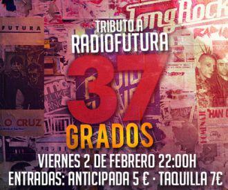 37 Grados - Tributo a Radio Futura