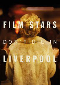 Cartel de la película Las estrellas de cine no mueren en Liverpool