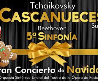 CASCANUECES, Tchaikovski y 5ª Sinfonía, Beethoven