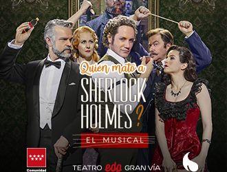¿Quién mató a Sherlock Holmes? – El musical